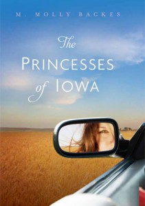 Figure 1. The Princesses of Iowa by Molly Backes, now in paperback