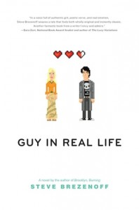 Figure 1. Guy In Real Life by Steve Brezenoff