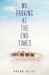 Figure 1. No Parking at the End Times, debut novel of Bryan Bliss, out February 24, 2015